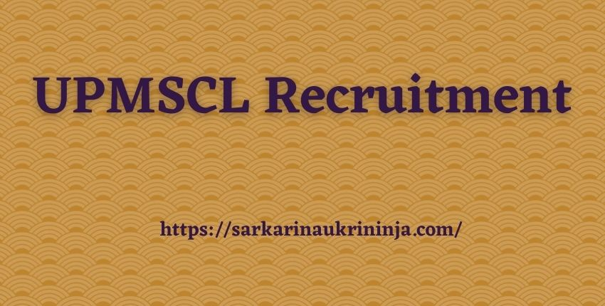 You are currently viewing UPMSCL Recruitment 2021: Apply Online For Uttar Pradesh MSCL various junior Pharmacists Jobs