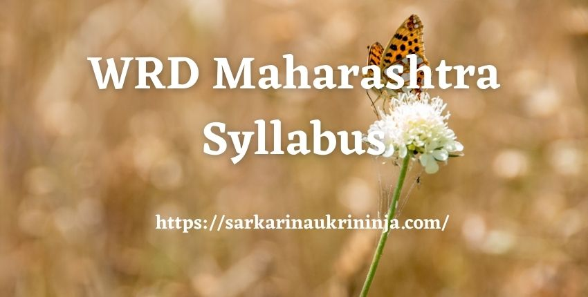 Read more about the article WRD Maharashtra Syllabus 2021 | Check Exam Syllabus & Pattern From Here