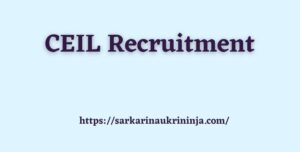 Read more about the article CEIL Recruitment 2021 | Walk-In Interview For Inspection Engineer & Safety Officer/ Engineer Posts