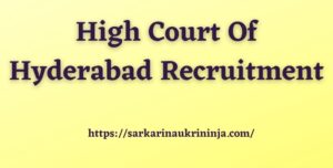 Read more about the article High Court Of Hyderabad Recruitment 2021   Apply Online For Civil Judge Posts @ hc.tap.nic.in