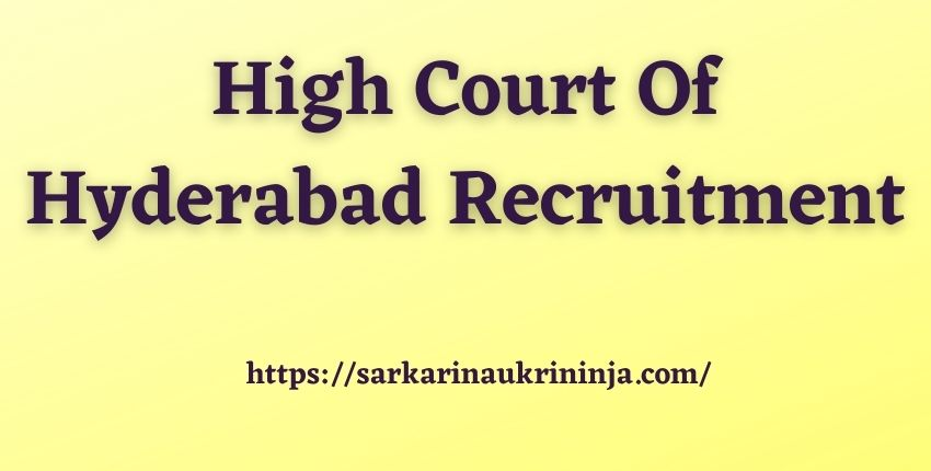 Read more about the article High Court Of Hyderabad Recruitment 2021 | Apply Online For Civil Judge Posts @ hc.tap.nic.in